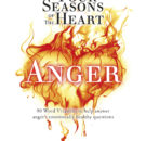 The Four Seasons of The Heart – Anger 216 x 140.indd